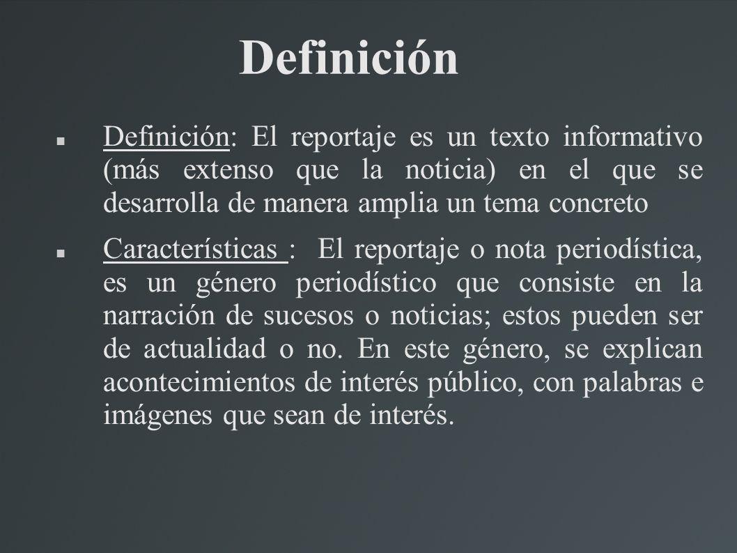 Partes del reportaje(Estructura) Titular: informa acerca del contenido del reportaje.