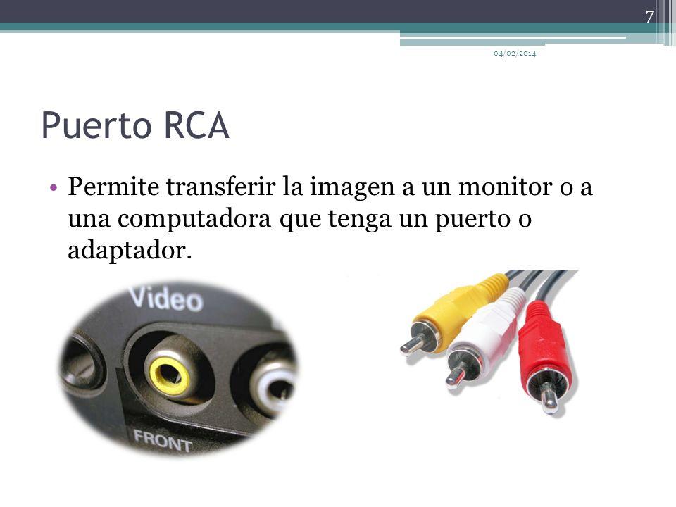 Puerto RCA Permite transferir la imagen a un monitor o a una computadora que tenga un puerto o adaptador.