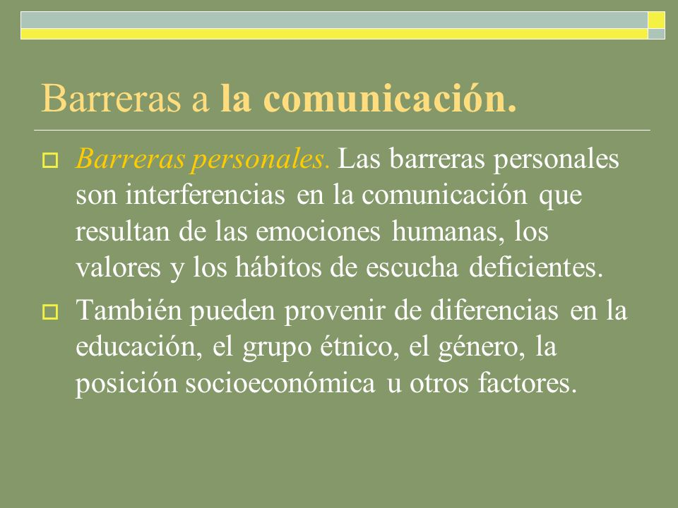 Barreras a la comunicación.Barreras personales.