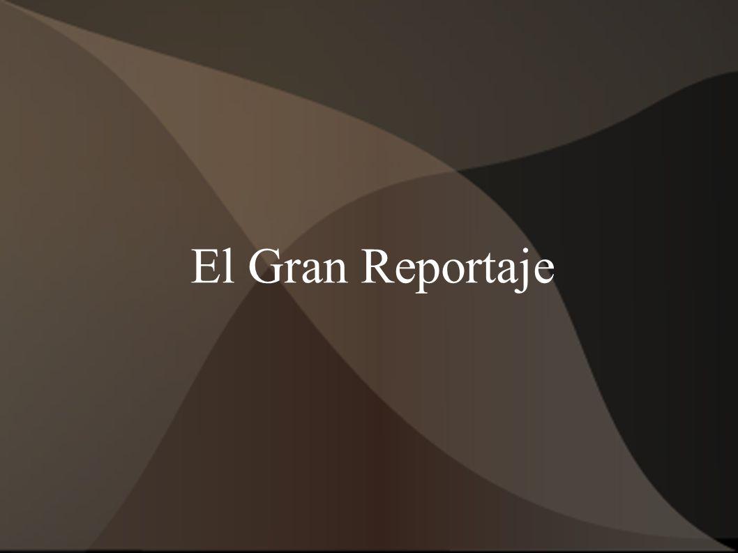 El Gran Reportaje