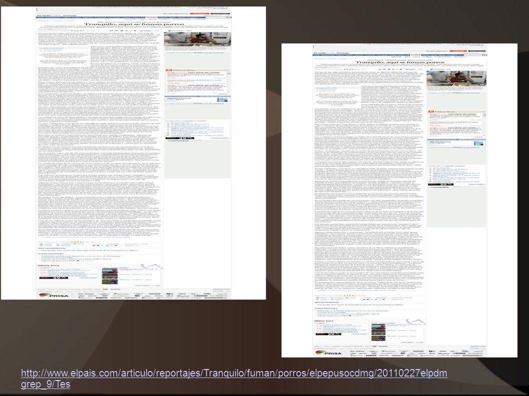 http://www.elpais.com/articulo/reportajes/Tranquilo/fuman/porros/elpepusocdmg/20110227elpdm grep_9/Tes