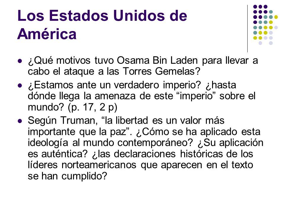 Los Estados Unidos de América ¿Qué motivos tuvo Osama Bin Laden para llevar a cabo el ataque a las Torres Gemelas? ¿Estamos ante un verdadero imperio?