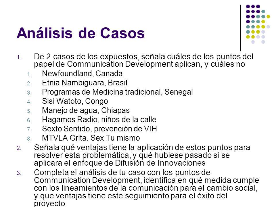 Análisis de Casos 1. De 2 casos de los expuestos, señala cuáles de los puntos del papel de Communication Development aplican, y cuáles no 1. Newfoundl