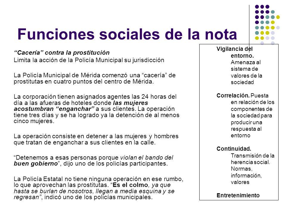 Funciones sociales de la nota Cacería contra la prostitución Limita la acción de la Policía Municipal su jurisdicción La Policía Municipal de Mérida c