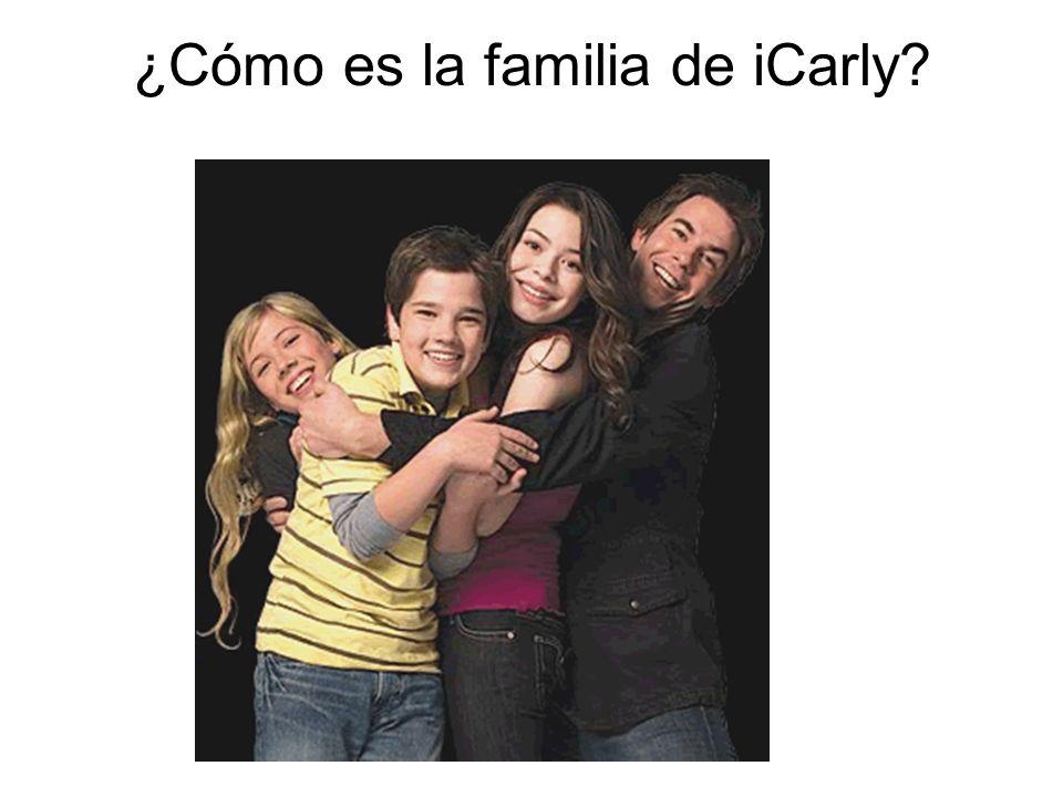 ¿Cómo es la familia de iCarly?