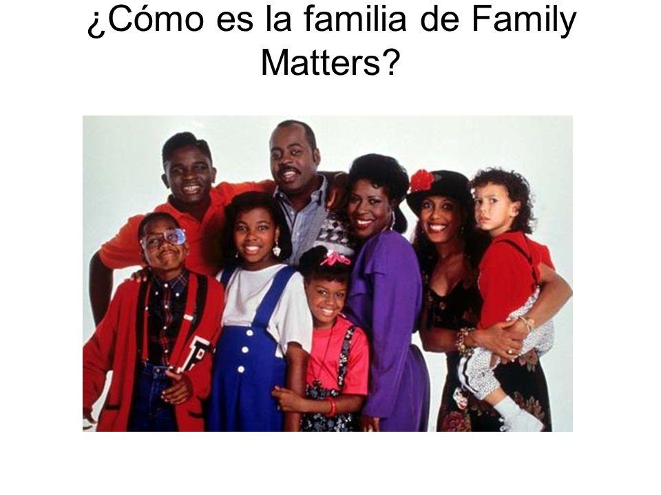 ¿Cómo es la familia de Family Matters?