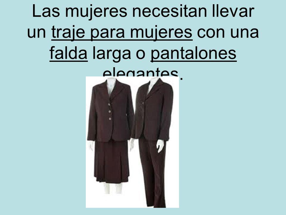 Las mujeres necesitan llevar un traje para mujeres con una falda larga o pantalones elegantes.