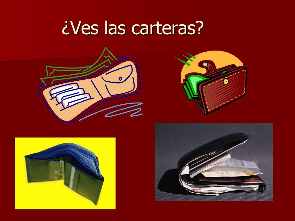 ¿Ves las carteras?