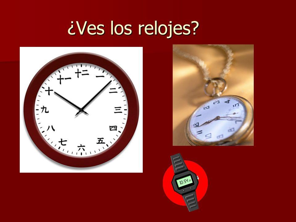 ¿Ves los relojes?