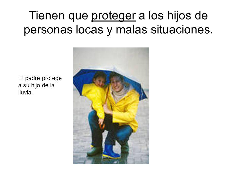 Tienen que proteger a los hijos de personas locas y malas situaciones. El padre protege a su hijo de la lluvia.