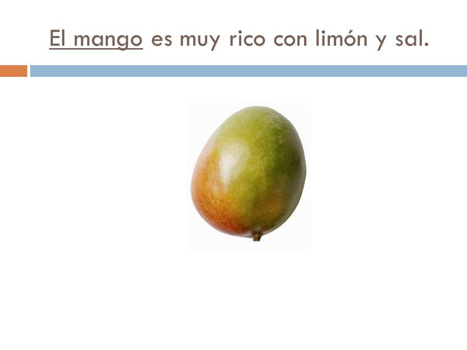 El mango es muy rico con limón y sal.