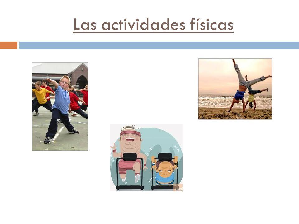 Las actividades físicas