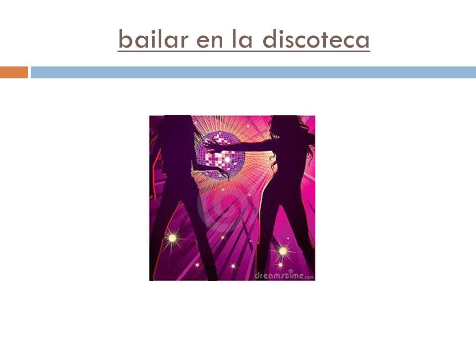bailar en la discoteca