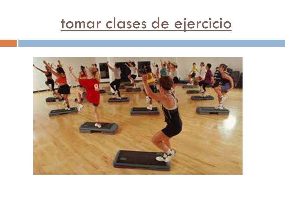 tomar clases de ejercicio