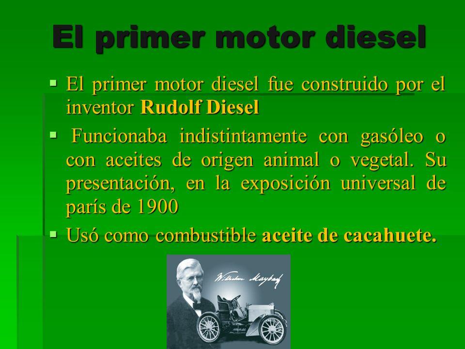 El primer motor diesel El primer motor diesel fue construido por el inventor Rudolf Diesel El primer motor diesel fue construido por el inventor Rudol