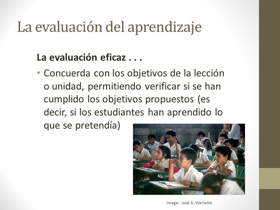 La evaluación del aprendizaje La evaluación eficaz...
