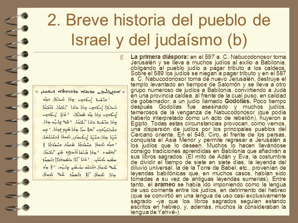 2. Breve historia del pueblo de Israel y del judaísmo (b) La primera diáspora: en el 597 a.