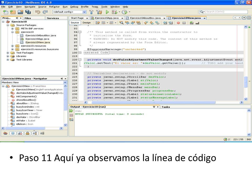 Paso 11 Aquí ya observamos la línea de código