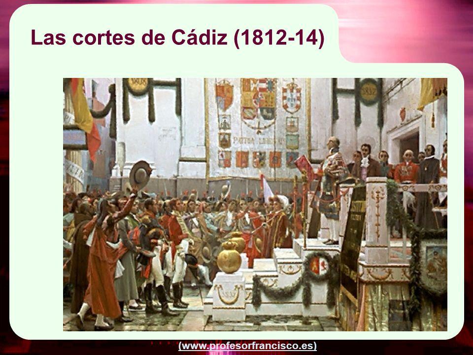 (www.profesorfrancisco.es) Las cortes de Cádiz (1812-14)