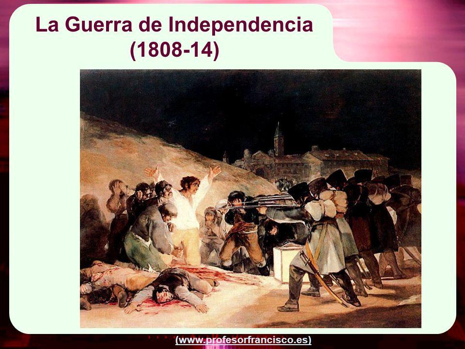 (www.profesorfrancisco.es) Etapas Un millón de muertos 1808: dos de Mayo (Luís Daoíz y Pedro Valverde y bando del alcalde de Mostotes Andrés Torrejón) creación de juntas locales leales a Fernando VII.