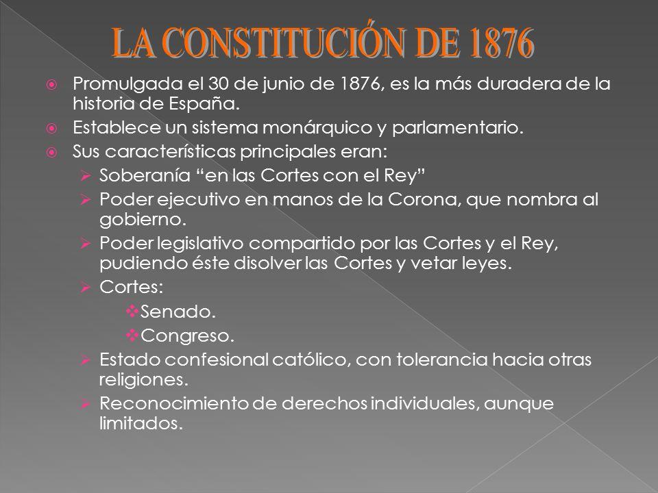 Promulgada el 30 de junio de 1876, es la más duradera de la historia de España. Establece un sistema monárquico y parlamentario. Sus características p