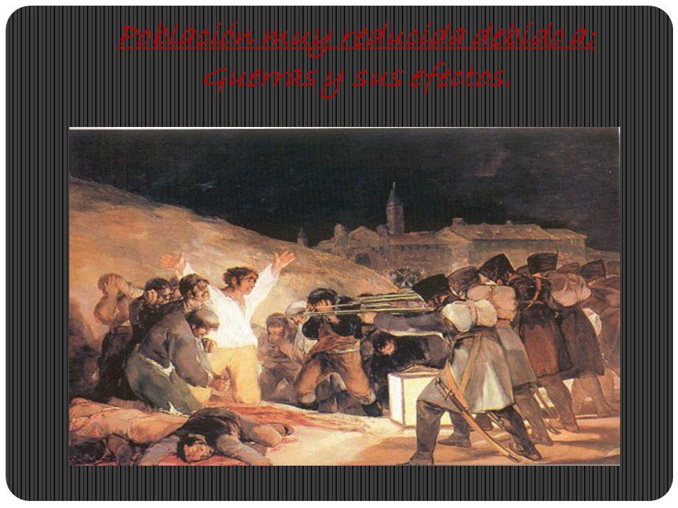 Población muy reducida debido a; Guerras y sus efectos.