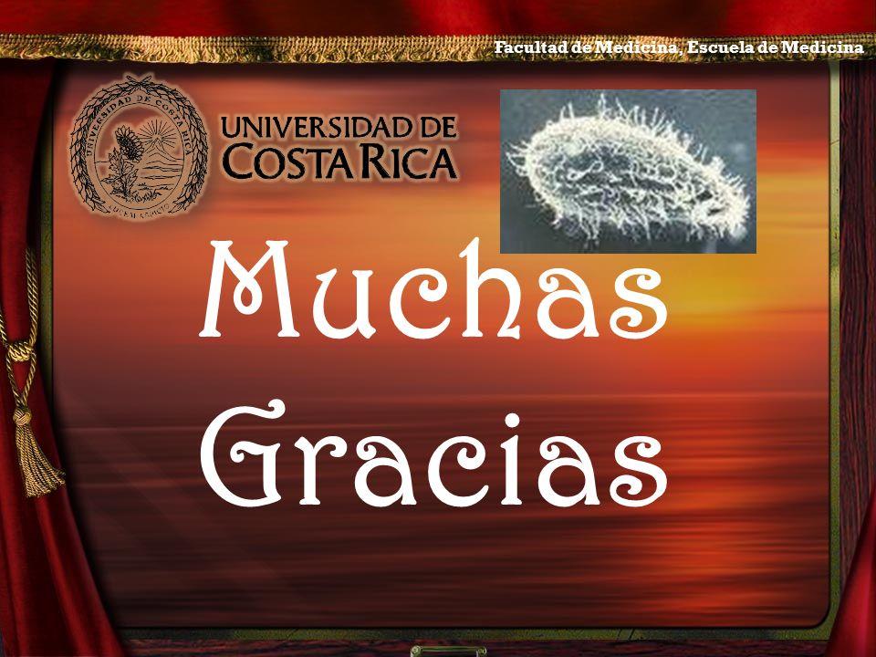Muchas Gracias Facultad de Medicina, Escuela de Medicina