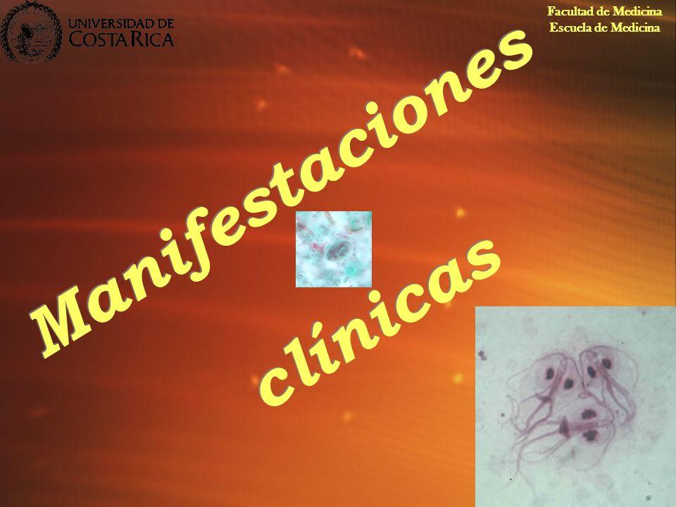 Manifestaciones clínicas Facultad de Medicina Escuela de Medicina