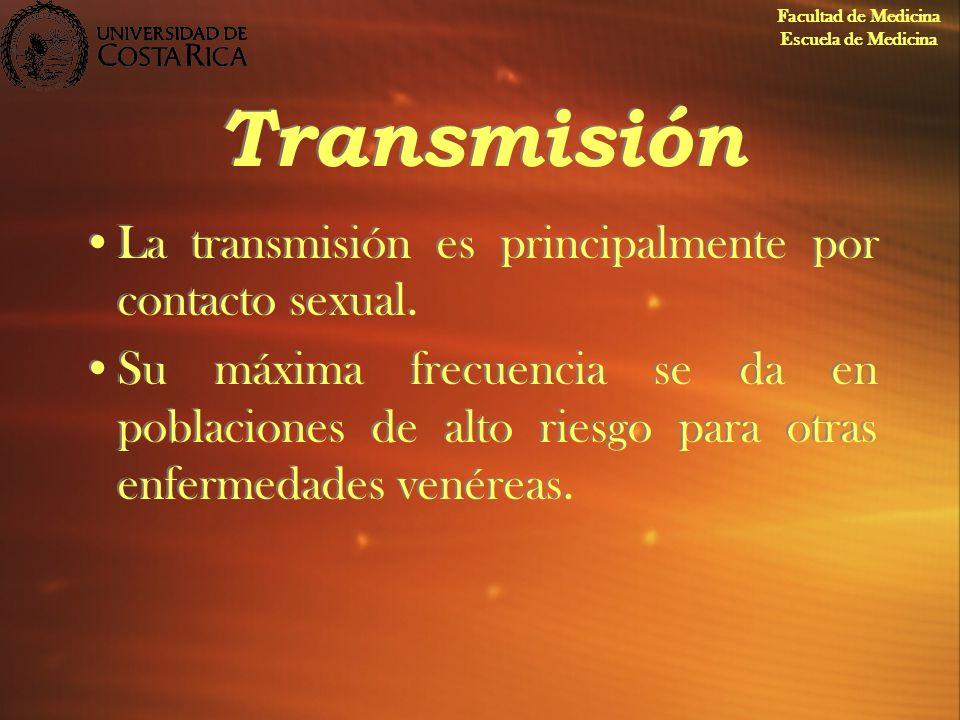 Transmisión La transmisión es principalmente por contacto sexual. Su máxima frecuencia se da en poblaciones de alto riesgo para otras enfermedades ven