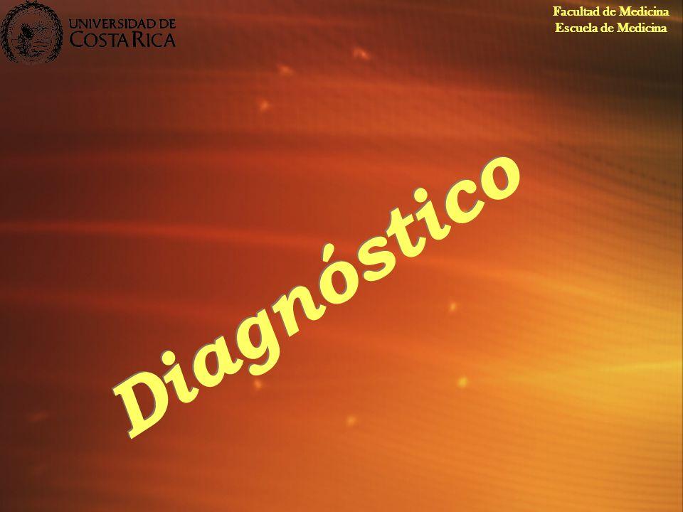 Diagnóstico Facultad de Medicina Escuela de Medicina