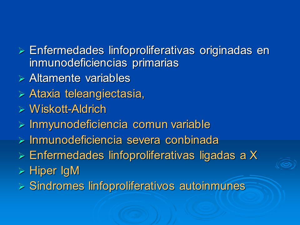 Enfermedades linfoproliferativas originadas en inmunodeficiencias primarias Enfermedades linfoproliferativas originadas en inmunodeficiencias primaria