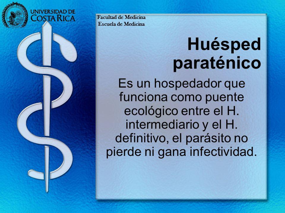 Huésped paraténico Es un hospedador que funciona como puente ecológico entre el H. intermediario y el H. definitivo, el parásito no pierde ni gana inf