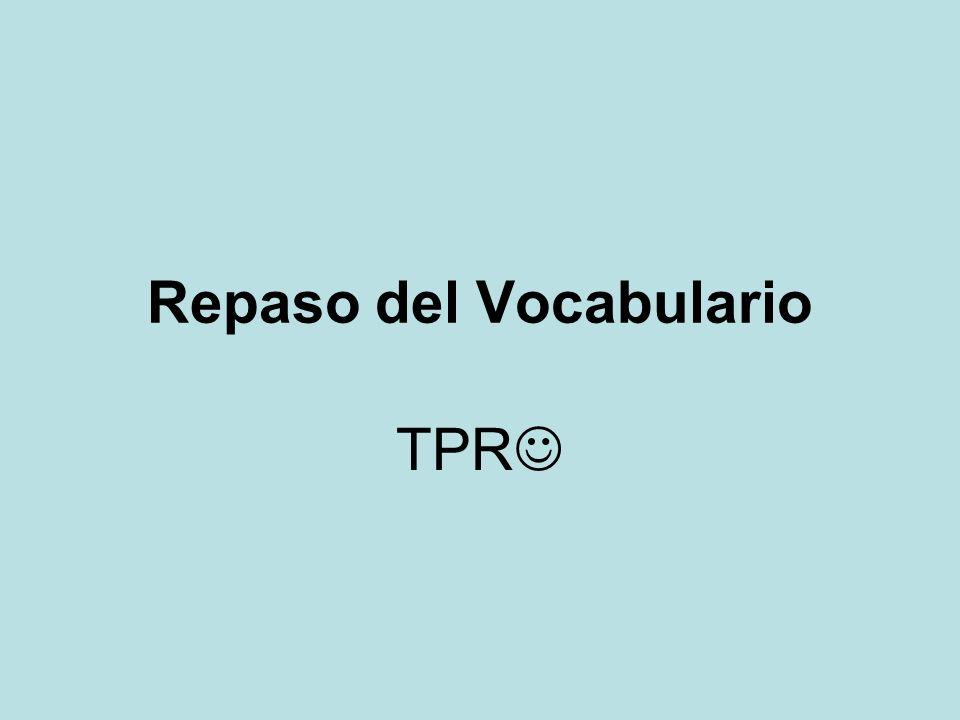 Repaso del Vocabulario TPR