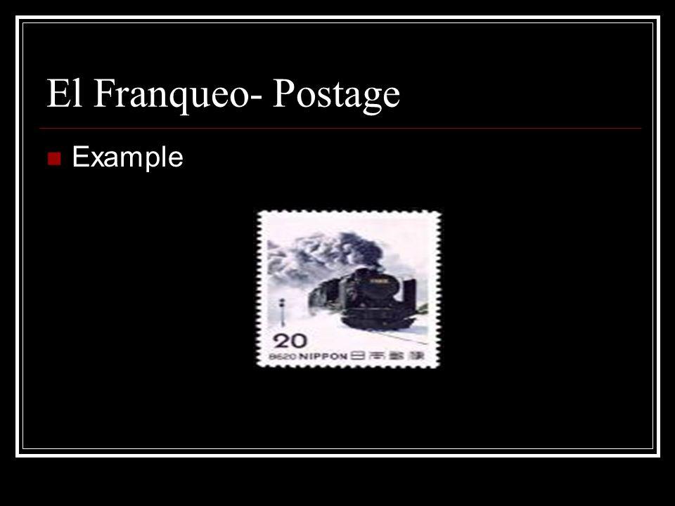 El Franqueo- Postage Example