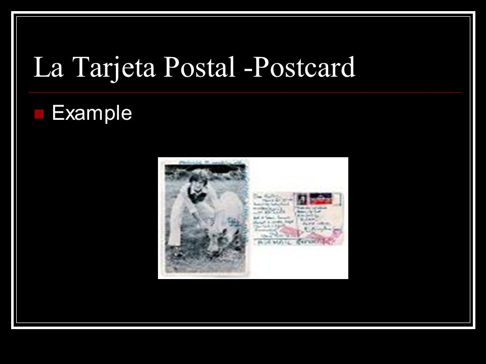 La Tarjeta Postal -Postcard Example