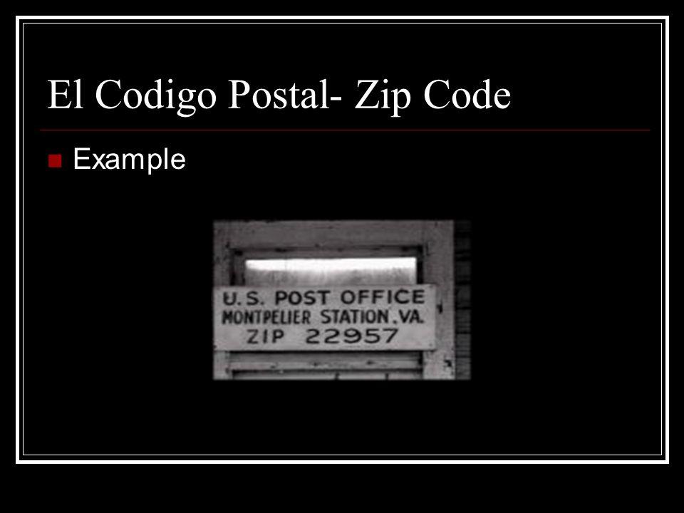 El Codigo Postal- Zip Code Example