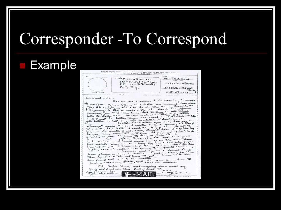 Corresponder -To Correspond Example