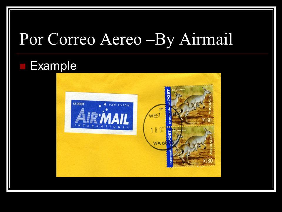 Por Correo Aereo –By Airmail Example