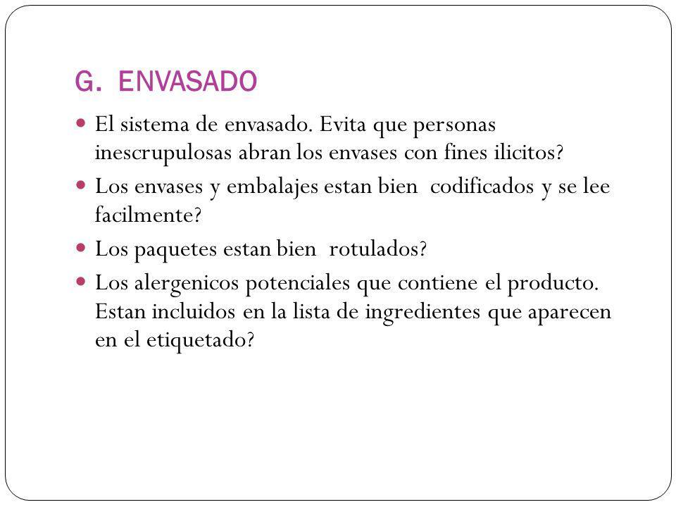 G.ENVASADO El sistema de envasado.