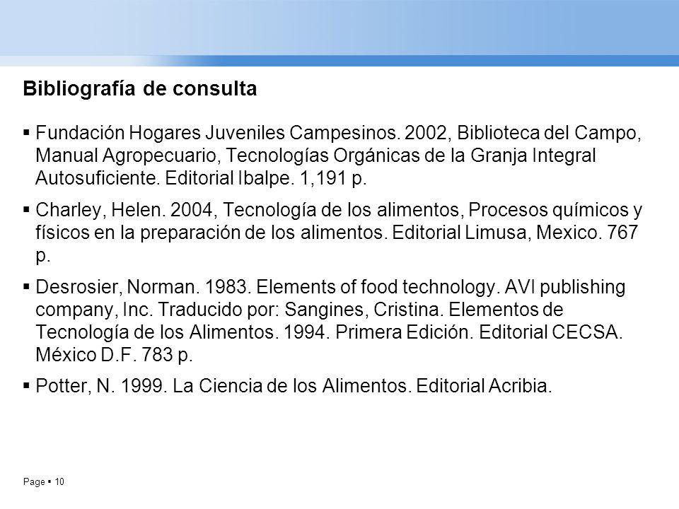 Page 10 Bibliografía de consulta Fundación Hogares Juveniles Campesinos. 2002, Biblioteca del Campo, Manual Agropecuario, Tecnologías Orgánicas de la