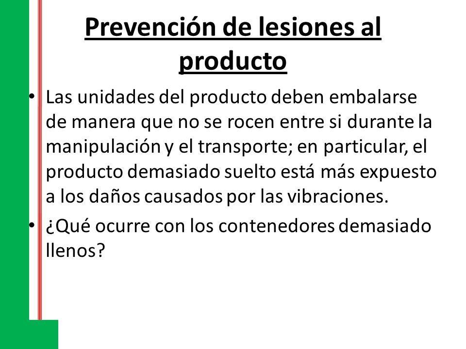 Prevención de lesiones al producto El producto colocado en sacos de yute o en redes está especialmente expuesto a los daños causados por golpes; para productos de valor relativamente bajo, como raíces y tubérculos, se suelen utilizar sacos de 25 a 50 kg de capacidad.