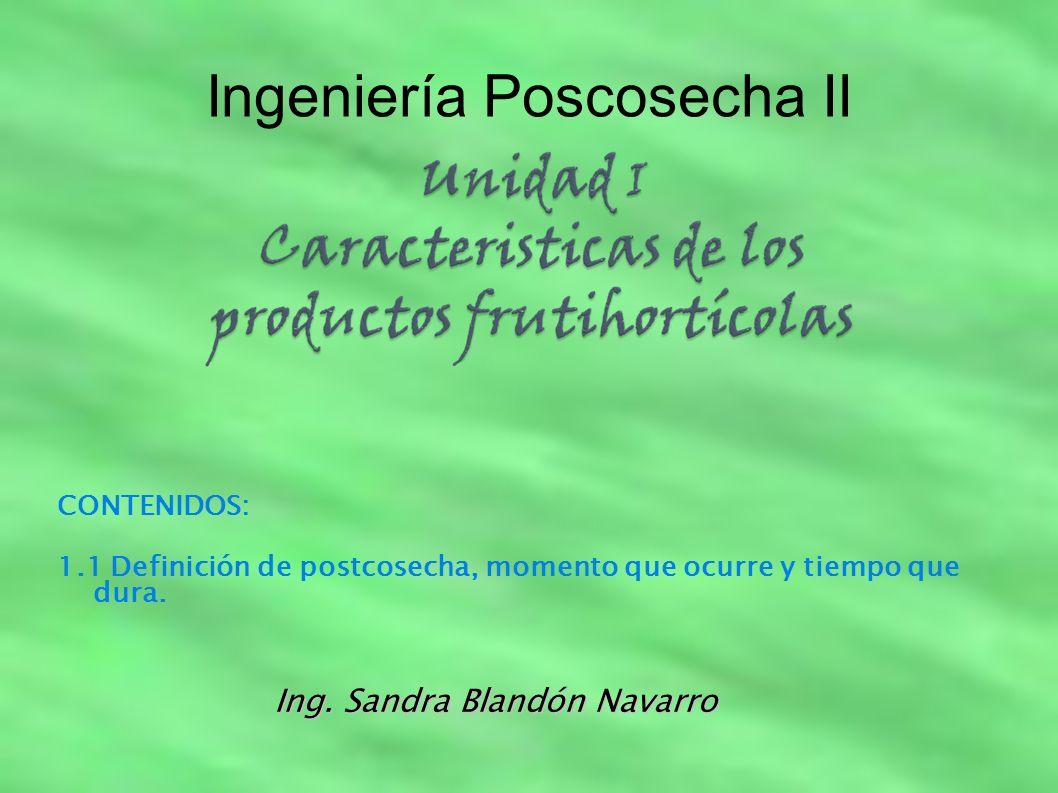 Ingeniería Poscosecha II Ing.