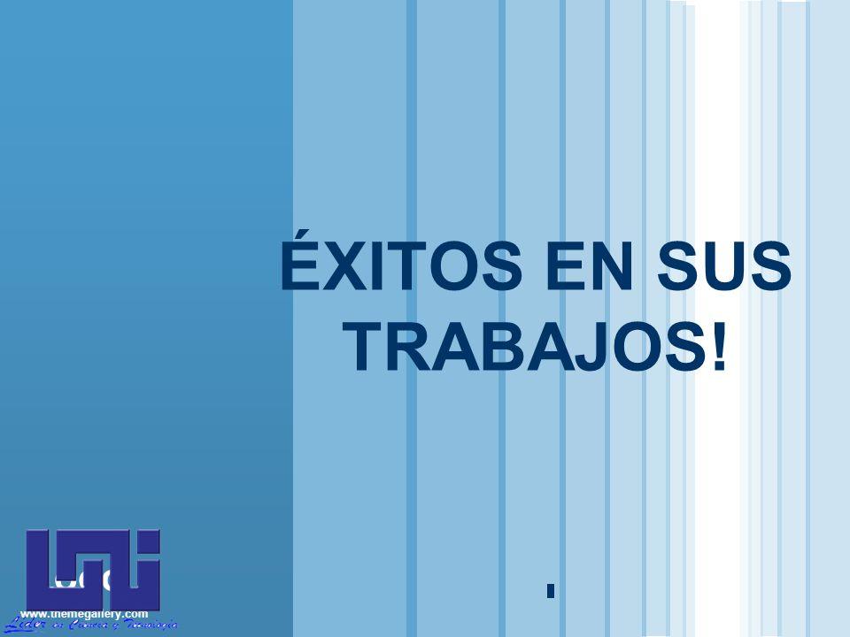 www.themegallery.com LOGO ÉXITOS EN SUS TRABAJOS!
