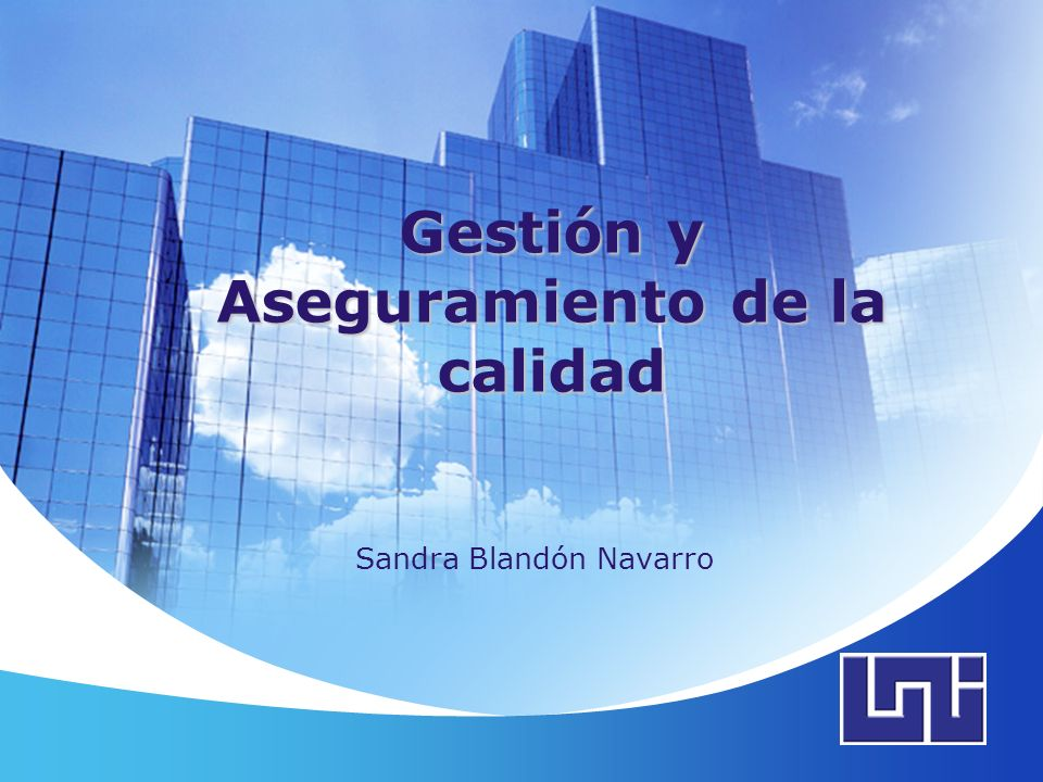LOGO Gestión y Aseguramiento de la calidad Sandra Blandón Navarro