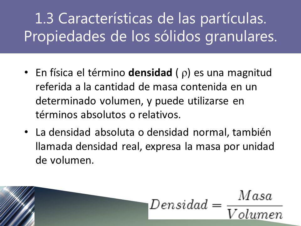 En física el término densidad ( ρ ) es una magnitud referida a la cantidad de masa contenida en un determinado volumen, y puede utilizarse en términos absolutos o relativos.