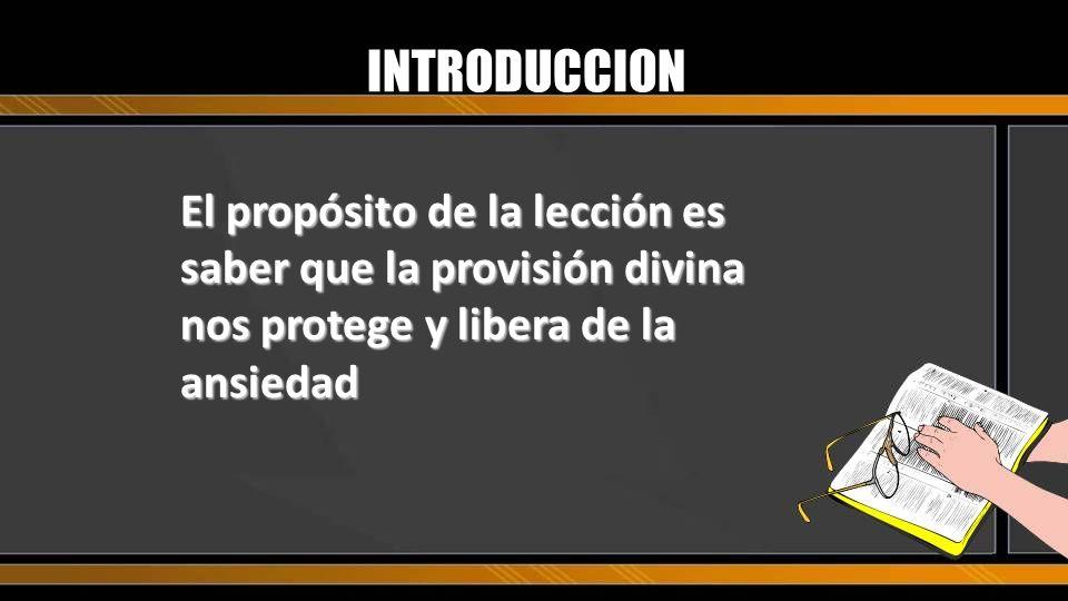 BOSQUEJO I.Saber: La providencia divina es seguridad para el creyente II.Sentir: La providencia divina es confianza para el creyente III.