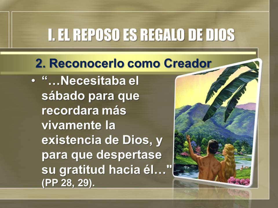 CONCLUSION El sábado fue creado por Dios para el hombreEl sábado fue creado por Dios para el hombre Es el antídoto para el estrés actual.Es el antídoto para el estrés actual.