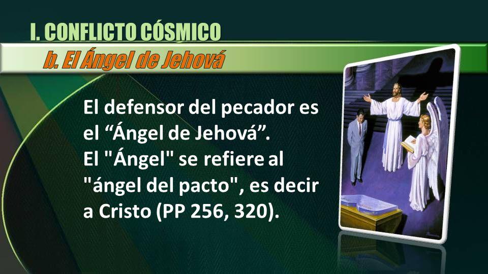 El defensor del pecador es el Ángel de Jehová. El
