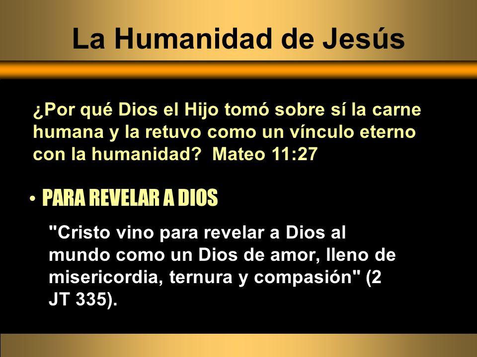 La Humanidad de Jesús