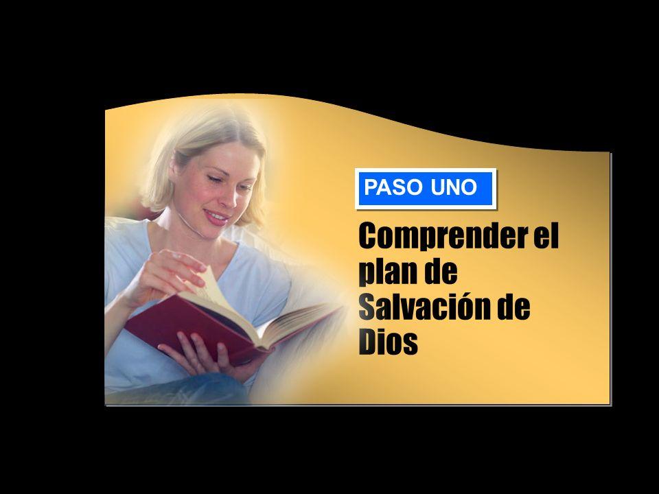 Comprender el plan de Salvación de Dios PASO UNO